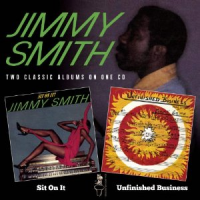 Album Sit On It / Unfinished Business by Jimmy Smith