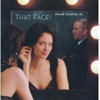Album That Face! by Frank Sinatra, Jr.