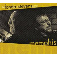 "Album Fonda/Stevens Group ""Memphis"" by Michael Jefry Stevens"