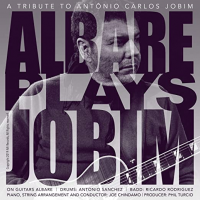 "Read ""Albare Plays Jobim"" reviewed by Edward Blanco"