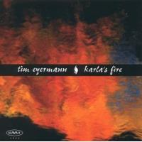 Tim Eyermann: Karla's Fire