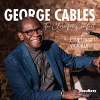Album Too Close for Comfort by George Cables
