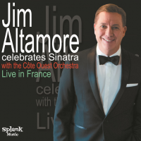 Album Jim Altamore Celebrates Sinatra with the Côte Ouest Orchestra Live in...