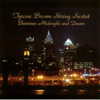 """Between Midnight and Dawn"" by Tyrone Brown String Sextet"
