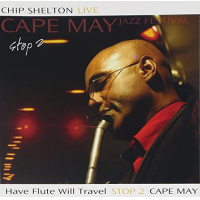 Album Have Flute Will Travel Stop 2 Cape May by Chip Shelton