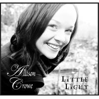 Little Light by Allison Crowe