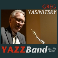Greg Yasinitsky: YAZZ Band