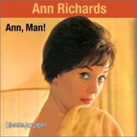 Ann, Man! by Ann Richards