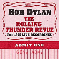Album The Rolling Thunder Revue: The 1975 Live Recordings by Bob Dylan