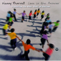 Kenny Burrell: Love Is the Answer