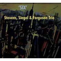"""Album Stevens, Siegel & Ferguson """"Six"""" by Michael Jefry Stevens"""