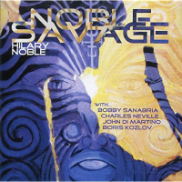 Noble Savage by Hilary Noble