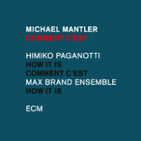 Album Comment c'est by Michael Mantler