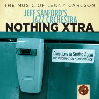 Album Nothing Xtra by Jeff Sanford