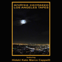 Album Los Angeles Tapes by Andrea Centazzo