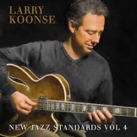 Larry Koonse: New Jazz Standards, Vol. 4