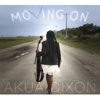 Album Moving On by Akua Dixon