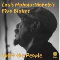 Louis Moholo-Moholo's Five Blokes: Uplift The People