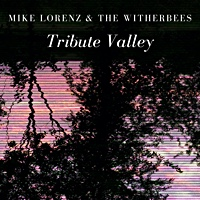 Album Tribute Valley by Mike Lorenz