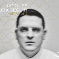 Album Migrations by Jacques Kuba Seguin