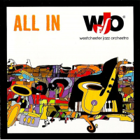 All In by Westchester Jazz Orchestra