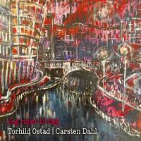 Torhild Ostad / Carsten Dahl: Jeg roper til deg