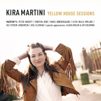 Album Yellow House Sessions by Kira Martini
