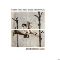 Album Danse Mémorie, Danse by Paolo Fresu