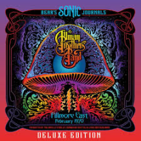 The Allman Brothers Band: Bear's Sonic Journals: Fillmore East February 1970 - Deluxe Edition