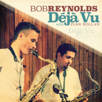 Album Déjà Vu by Bob Reynolds