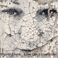 Love Don't Live Here (Single)