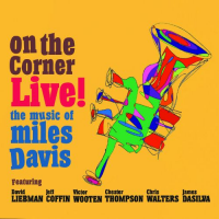 Dave Liebman: On the Corner Live!