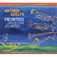 Encontros - Orquestra Atlantica - showcase release by Antonio Adolfo