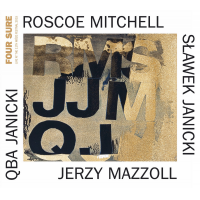 Album Four Sure by Roscoe Mitchell
