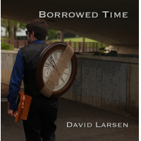 Album Borrowed Time by David Larsen