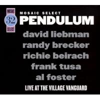 "Read ""Mosaic Select 32: Pendulum Live at the Village Vanguard"" reviewed by John Kelman"
