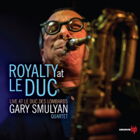 Gary Smulyan at Le Duc