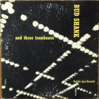 Bud Shank and Three Trombones
