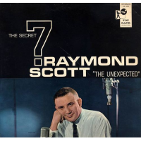 Raymond Scott: The Secret 7