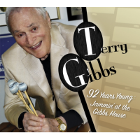 Terry Gibbs: 92 Years Young