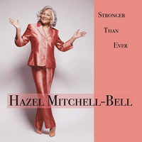 Album Stronger Than Ever by Hazel Mitchell-Bell