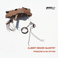Albert Beger Quartet - Freedom Is An Option
