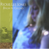 Album Balm in Gilead by Rickie Lee Jones