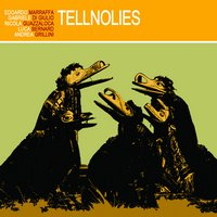 "Read ""Tellnolies"" reviewed by Neri Pollastri"