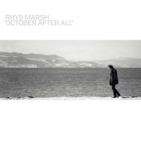 Rhys Marsh: October After All