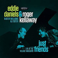 Album Just Friends: Live at the Village Vanguard by Eddie Daniels