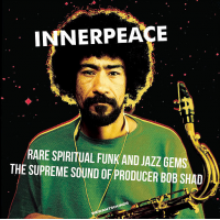 "Read ""Innerpeace: Rare Spiritual Funk And Jazz Gems"" reviewed by Chris May"