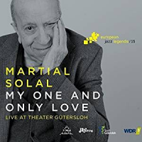 Martial Solal: My One And Only Love: Live at Theater Gütersloh