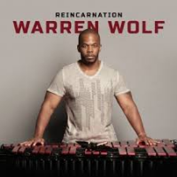 Warren Wolf: Reincarnation