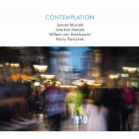 Janusz Muniak, Joachim Mencel, Willem von Hombracht, Harry Tanschek - Contemplation